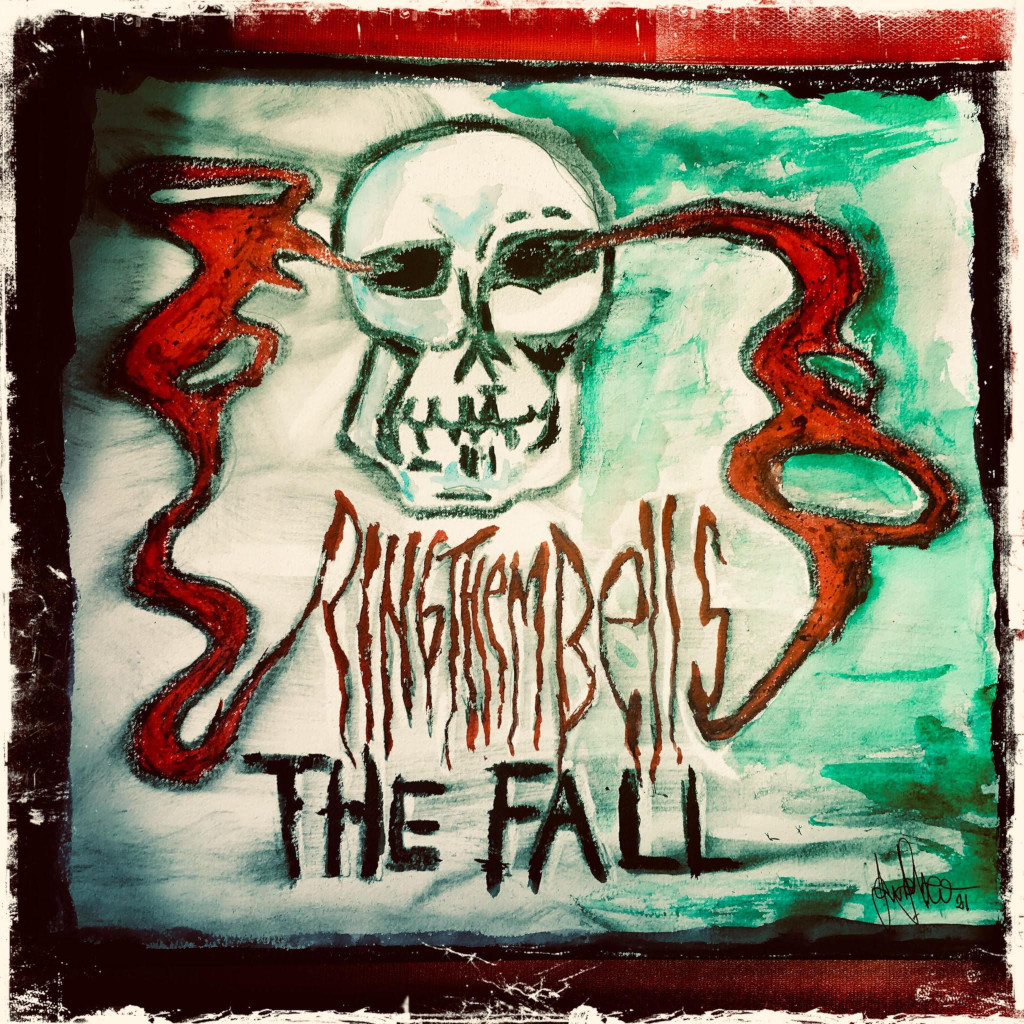 Ring Them Bells - The Fall Cover
